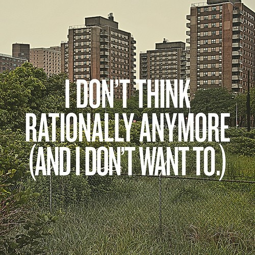 Who wants to be rational anymore anyway!?!