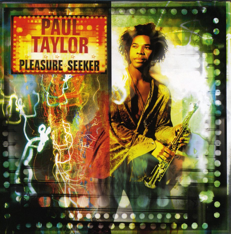 Pleasure Seeker - Paul Taylor - YouTube